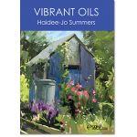 Haidee-Jo Summers DVD Vibrant OIls available from the Artists Place in Texas