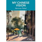 My Chinese Vision with Herman Pekel DVD