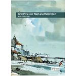John Hoar DVD Simplifying Line Wash and Watercolour